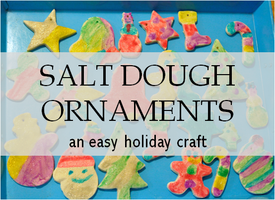 Christmas craft salt dough ornaments south shore mamas for 2 year old christmas ornaments crafts